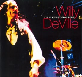 LP Willy DeVille - Live at the Metropol Berlin
